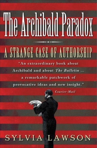 9780522852493: The Archibald Paradox: A Strange Case of Authorship