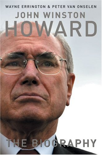 9780522853346: John Howard: A Life: The Definitive Biography