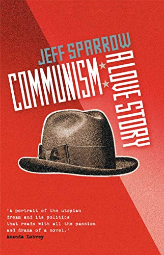 9780522853476: Communism: A Love Story