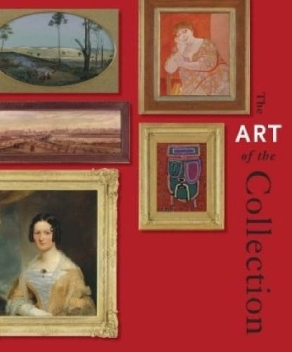 The Art of the Collection: State Library of Victoria Picture Collection (Hardback): Ashley Crawford...