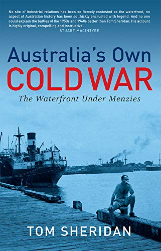 9780522853858: Australia's Own Cold War (Academic Monographs)
