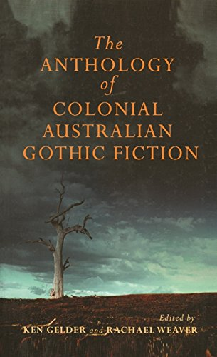The Mup Anthology of Australian Colonial Gothic Fiction: Melbourne University