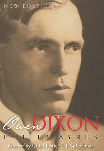 9780522854268: Owen Dixon: A Biography