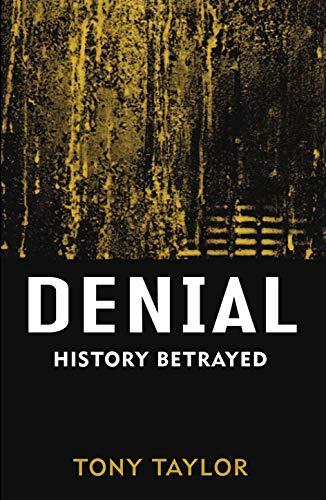9780522854824: Denial: History Betrayed