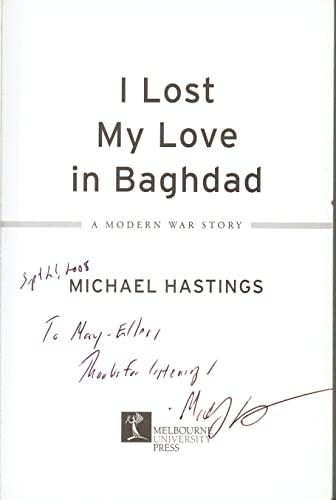 9780522854930: I Lost My Love in Baghdad: A Modern War Story