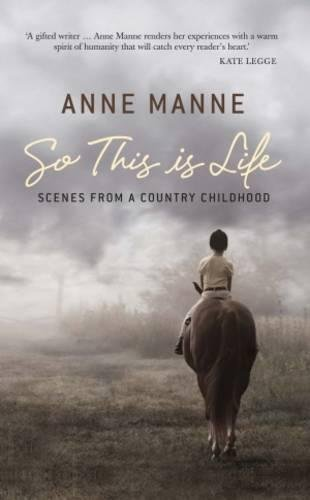 9780522855210: So This Is Life: Scenes from a Country Childhood