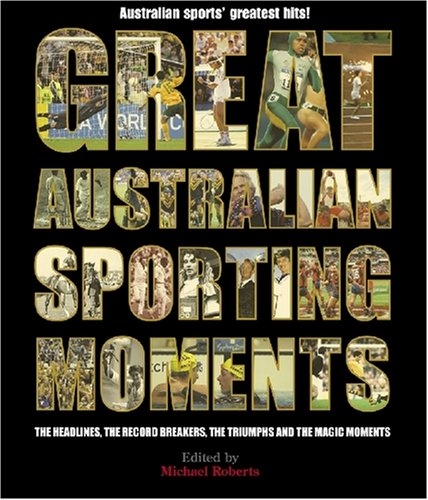 Great Australian Sporting Moments 9780522855470 Great Australian Sporting Moments covers all sports, and some of our biggest sporting legends—Freeman, Thorpe, Bradman, Whitten, Eales, Laver and many more—as well as others best remembered for a single performance, such as Steven Bradbury or the 1983 America's Cup team. Over the years, our sportsmen and women (and horses) have produced moments of history, as long-held records are broken or previously unimaginable heights reached. There have been moments of high drama, with headline-making controversies, heartbreaking failures, and nail-biting victories. And moments that are simply magic—the triumphs and individual performances where you're just happy to say,  I was there when . . .  Great Australian Sporting Moments captures in words and stunning photographs some of the biggest and most memorable moments in the history of Australian sport—moments that captivated sports fans throughout the country. This book gives all of us the chance to relive the very best that Australian sport has offered—and remind ourselves that we have good reasons for being a nation of sports-lovers.