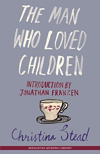 9780522855548: The Man Who Loved Children
