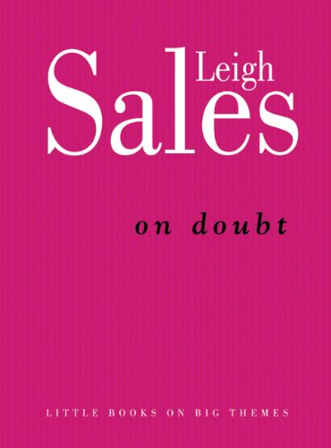 9780522856040: On Doubt (Little Books on Big Themes)