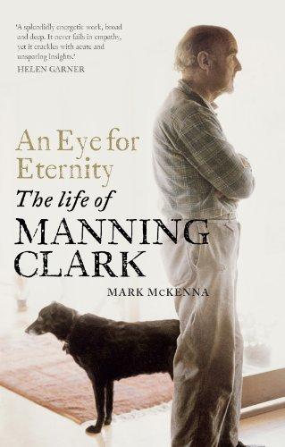 An Eye for Eternity: The Life of: McKenna, Mark