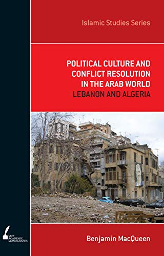 Political Culture And Conflict Resolution In The: Macqueen, Benjamin