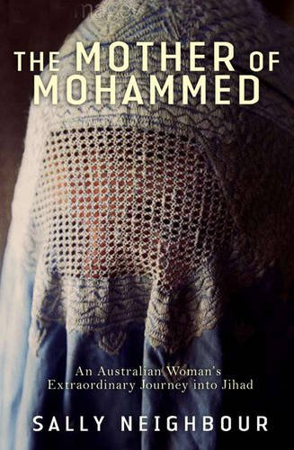 9780522856682: The Mother Of Mohammed: An Australian Woman's Extraordinary Journey Into Jihad
