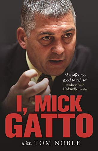 9780522857016: I, Mick Gatto (Updated Edition)