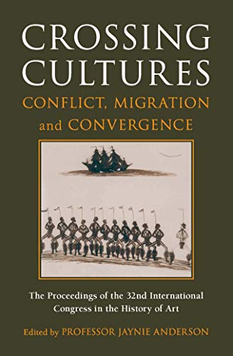 9780522857108: Crossing Cultures: Conflict, Migration And Convergence