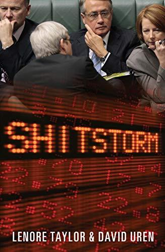 9780522857290: Shitstorm: Inside Labor's Darkest Days