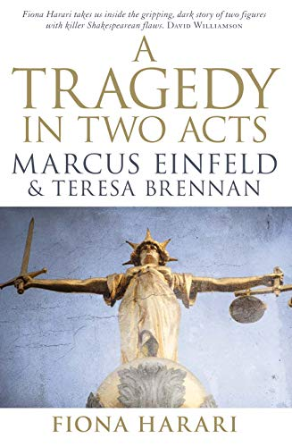 9780522858105: A Tragedy in Two Acts: Marcus Einfeld & Teresa Brennan