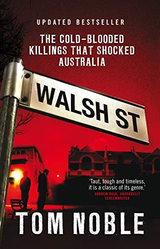 9780522858150: Walsh Street: The Cold-Blooded Killings That Shocked Australia
