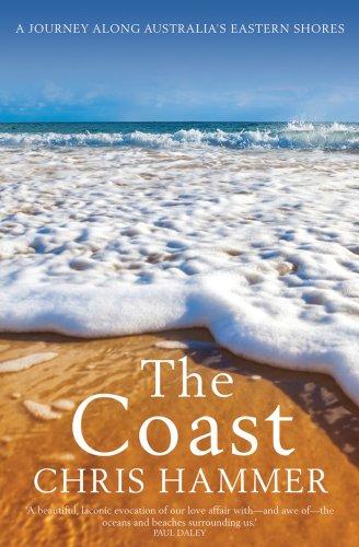 9780522858723: The Coast: A Journey Along Australia's Eastern Shores