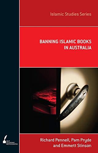 Banning Islamic Books in Australia (Paperback): Pam Pryde, Emmett Stinson, C. R. Pennell