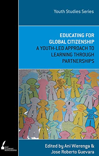 9780522861006: Educating for Global Citizenship: A Youth-Led Approach to Learning through Partnerships