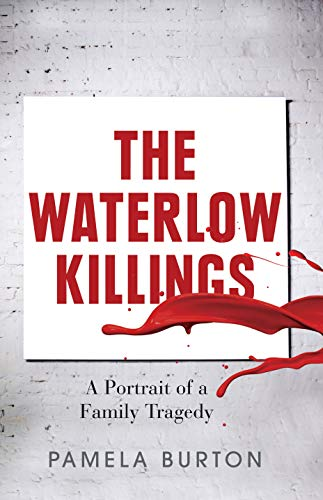 9780522862317: The Waterlow Killings: A Portrait of a Family Tragedy