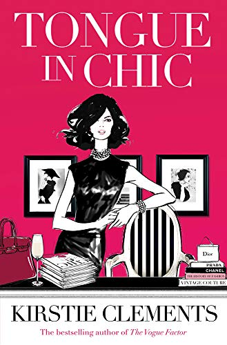 Tongue in Chic: Clements, Kirstie