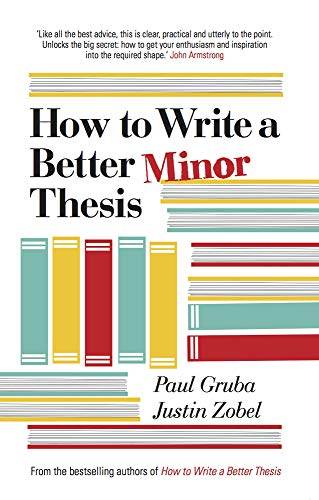 9780522866094: How to Write a Better Minor Thesis