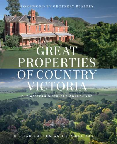 9780522866322: Great Properties of Country Victoria