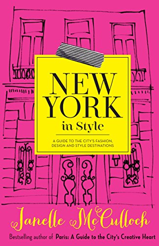 9780522866476: New York in Style: A Guide to the City's Fashion, Design and Style Destinations