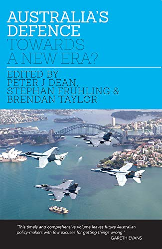 Australia s Defence: Towards a New Era? (Hardback)