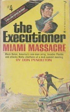 Miami Massacre: The Executioner #4: Don Pendleton