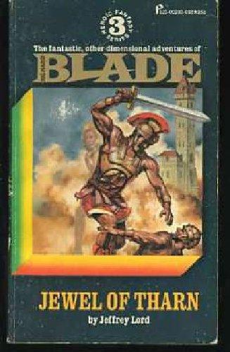 9780523002033: Jewel of Tharn (Blade Series #3)
