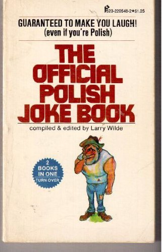 The Official Polish/Italian Joke Book: Wilde, Larry