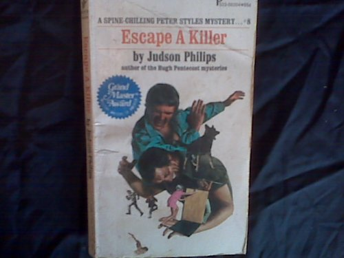 Escape A Killer (A Peter Styles Mystery): Philips, Judson