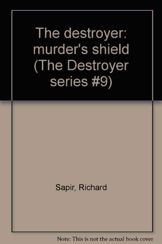 Murder's Shield (the Destroyer #9): Sapir, Richard; Murphy, Warren