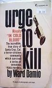 9780523003801: Urge to Kill [Taschenbuch] by Damio, Ward