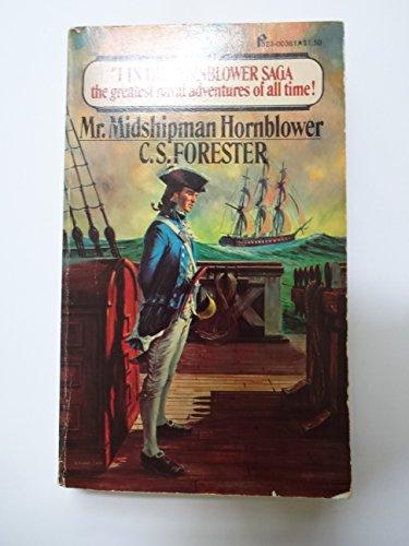 Mr. Midshipman Hornblower (The Hornblower Saga #1): c.s.forester