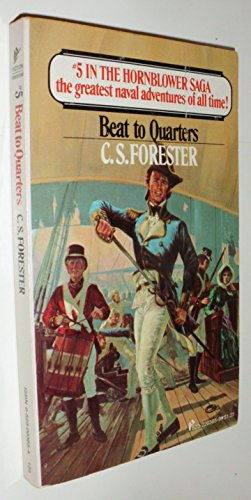 beat to quarters (Horatio Hornblower, #5): forester, c. s.