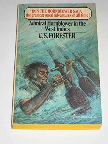 Admiral Hornblower in the West Indies: C. S. Forester