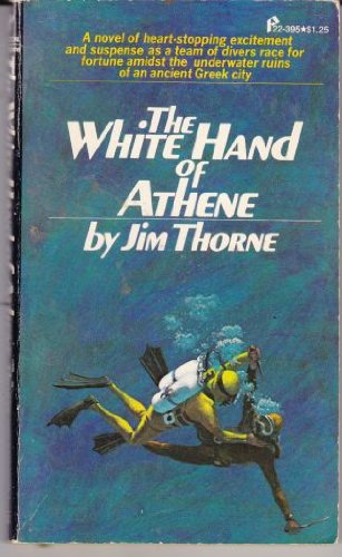 The White Hand of Athene: Jim Thorne