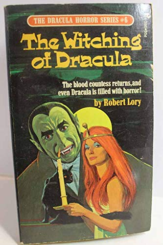 Witching of Dracula 6: Robert Lory