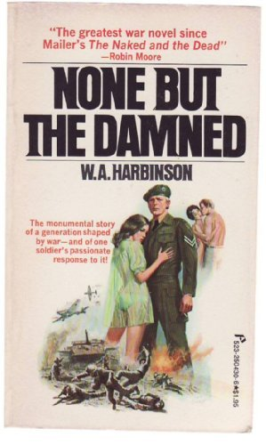 None but the Damned: W.A. Harbinson