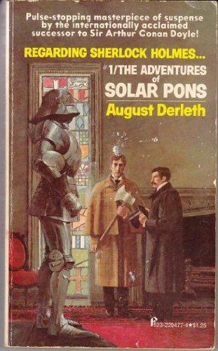 Regarding Sherlock Holmes: #1/The Adventures of Solar Pons (9780523004778) by August Derleth