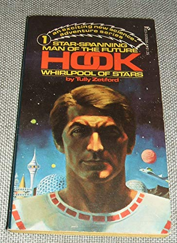 9780523005287: Hook: Whirlpool of stars (Star-spanning man of the future)
