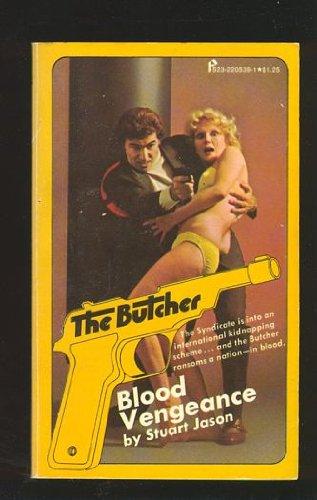 Blood Vengeance (The Butcher, Volume 13): Stuart Jason
