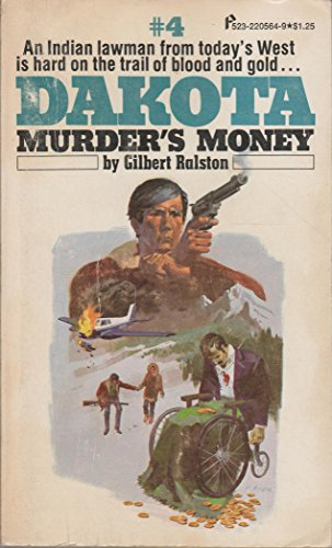 9780523005645: Murder's Money (Dakota, No. 4)
