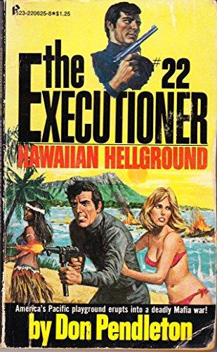 THE EXECUTIONER #22 Hawaiian Hellground: Pendleton, Don