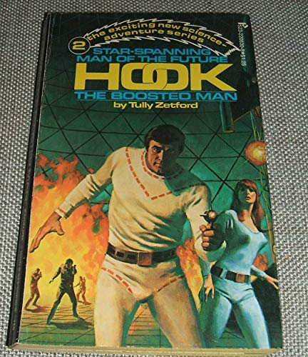 9780523006307: The Boosted Man (Hook, No. 2)