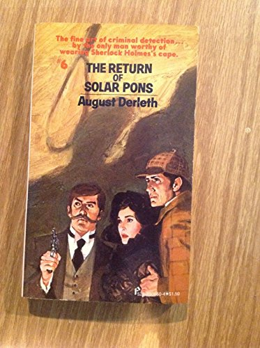The Return of Solar Pons (Solar Pons, 6): Derleth, August