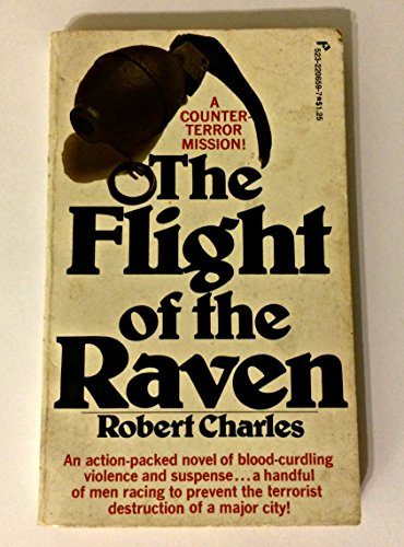 The Flight Of The Raven: Charles, Robert